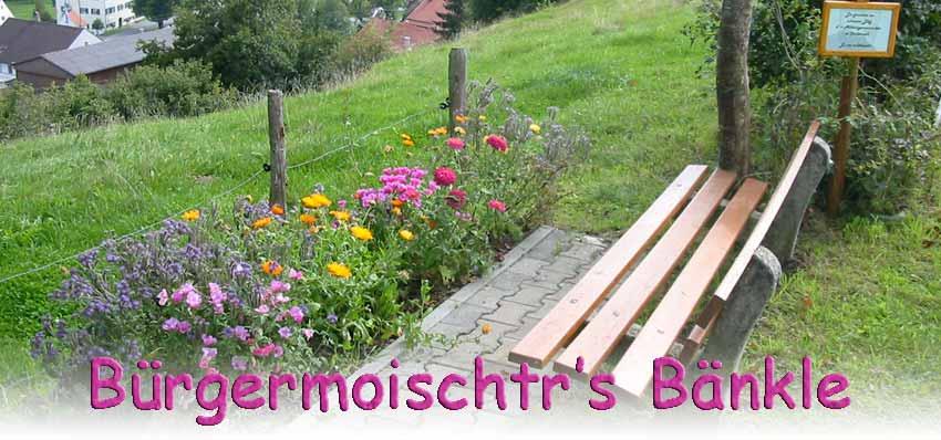 Bürgermoischtr's Bänkle ...